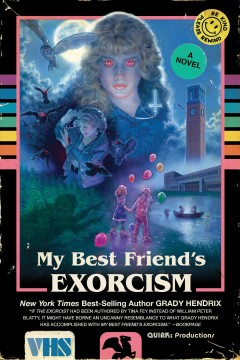 My best friend's exorcism : a novel book cover