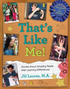 That's like me! : stories about amazing people with learning differences book cover