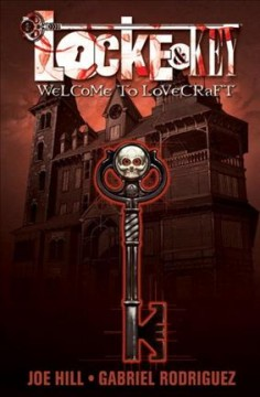 Locke & key, volume 1 : Welcome to Lovecraft book cover