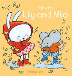 Catalog record for Fall with Lily and Milo