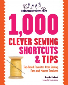 Patternreview.com 1,000 clever sewing shortcuts & tips : top-rated favorites from sewing fans and master teachers book cover