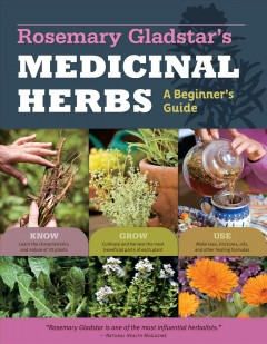 Rosemary Gladstar's medicinal herbs : a beginner's guide. book cover