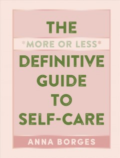 The more or less definitive guide to self-care book cover