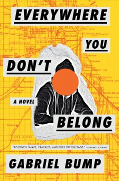 Everywhere you don't belong : a novel book cover