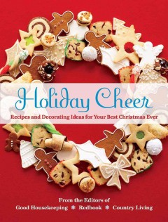 Holiday cheer : festive inspirations for your best season ever! book cover