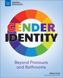 Gender identity : beyond pronouns and bathrooms book cover