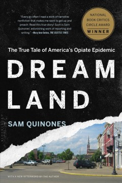 Dreamland : the true tale of America's opiate epidemic book cover