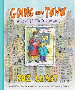 Going into town : a love letter to New York book cover