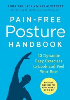 Pain-free posture handbook : 40 dynamic easy exercises to look and feel your best book cover