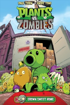 Plants vs. zombies, volume 4 : Grown Sweet Home book cover