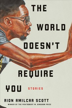 The world doesn't require you : stories book cover