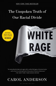 White rage : the unspoken truth of our racial divide book cover