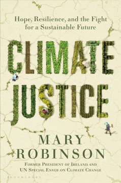 Climate justice : hope, resilience, and the fight for a sustainable future book cover
