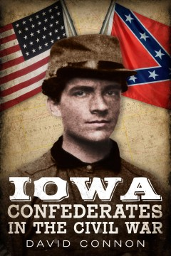 Iowa Confederates in the Civil War book cover