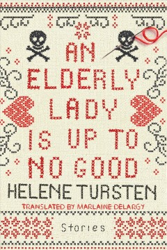 An elderly lady is up to no good book cover