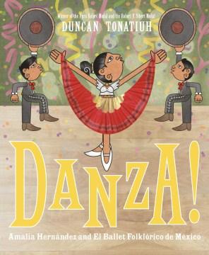 Danza! : Amalia Hernández and el Ballet Folklórico de Mexico book cover