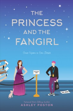 The princess and the fangirl : a geekerella fairy tale book cover