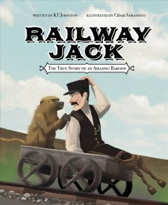 Railway Jack : the true story of an amazing baboon book cover