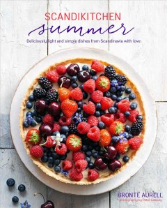 ScandiKitchen summer : simply delicious food for lighter, warmer days book cover