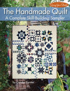 The handmade quilt : a skill-building sampler book cover