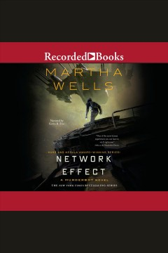 Catalog record for Network effect : Murderbot Diaries Series, Book 5