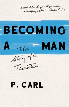 Becoming a man : the story of a transition book cover