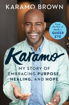 Karamo : my story of embracing purpose, healing, and hope book cover