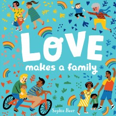 Love makes a family book cover