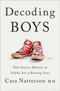Decoding boys : new science behind the subtle art of raising sons book cover