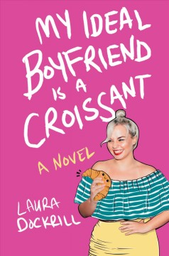 My ideal boyfriend is a croissant book cover