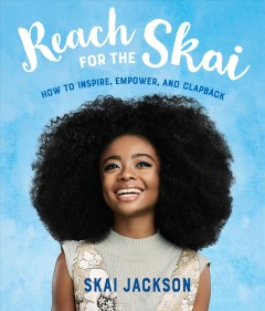 Reach for the Skai : how to inspire, empower, and clapback book cover