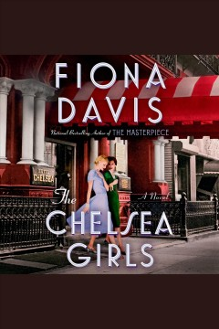 The Chelsea girls : a novel book cover