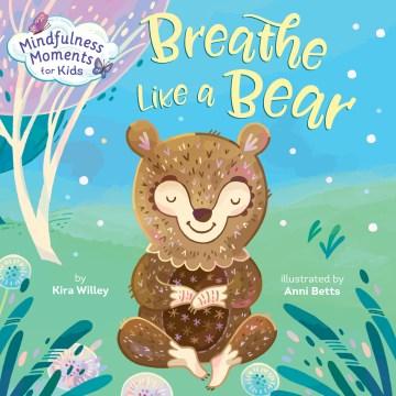 Breathe like a bear book cover