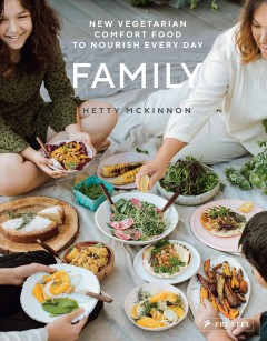 Family : new vegetarian comfort food to nourish every day book cover