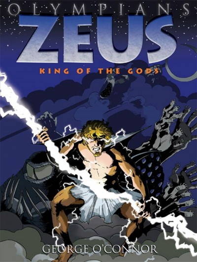 Olympians: Zeus: King of the Gods by George O'Connor book cover
