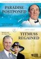 Paradise Postponed ; Titmuss Regained