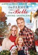 The Farmer and the Belle : Saving Santaland
