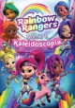 Rainbow Rangers : Welcome to Kaleidoscopia