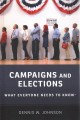 Campaigns and elections : what everyone needs to know