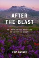 After the blast : the ecological recovery of Mount St. Helens