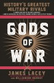Gods of war : history's greatest military rivals