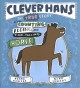 Clever Hans : the true story of the counting, adding, and time-telling horse