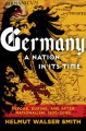 Germany, a nation in its time : before, during, and after Nationalism, 1500-2000