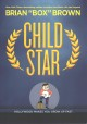 Child star : Hollywood makes you grow up fast