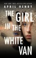 The girl in the white van