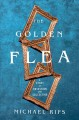 The golden flea : a story of obsession and collecting