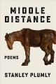 Middle distance : poems