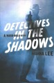 Detectives in the shadows : a hard-boiled history