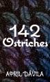 142 ostriches