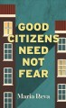 Good citizens need not fear